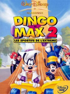 wamt disney animation studios disneytoon studios affiche dingo max 2 sportifs extreme poster extremely goofy movie