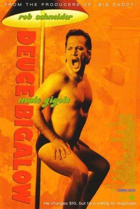 Affiche Poster deuce bigalow gigolo tout prix male disney touchstone