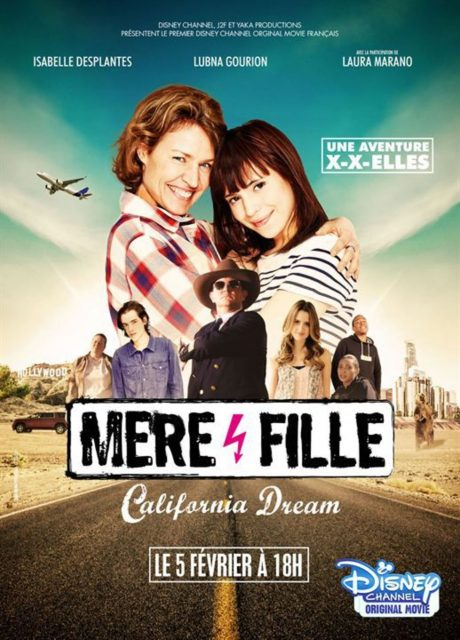 affiche poster mère fille california dream disney channel