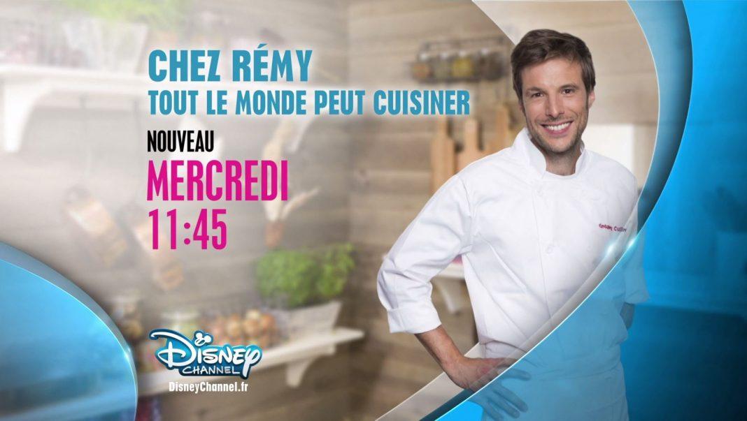 Actu Disney Chez Rémy tout le monde peut cuisiner Disney Channel