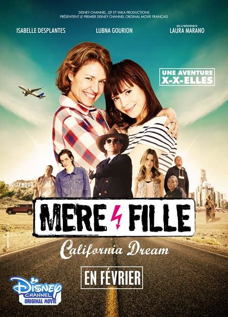 affiche poster mere et fille california dream disney channel