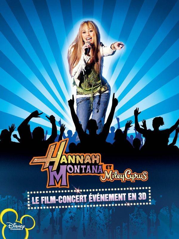 Hannah Montana et Miley Cyrus : Le Film concert évènement disney
