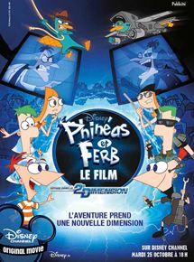 disney channel original movie phinéas et Ferb voyage dans la 2nd dimension