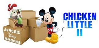 les films d'animation abandonnés par Disney Chicken Little 2