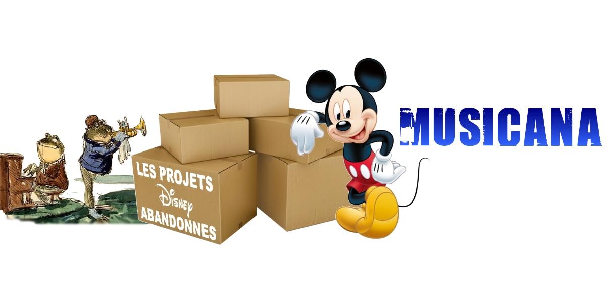 les films d'animation abandonnés par Disney Musicana