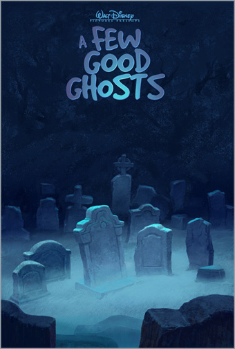 les films d'animation abandonnés par Disney My Peoples A Few Good Ghosts
