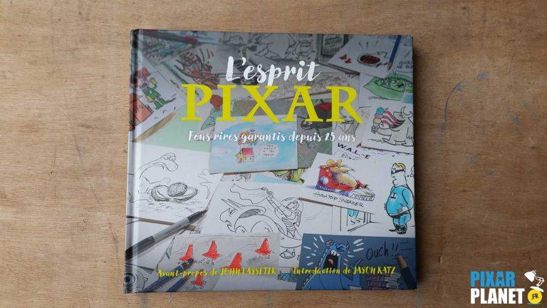 """Le livre """"L'esprit Pixar : Fous rires garantis depuis 25 ans""""."""