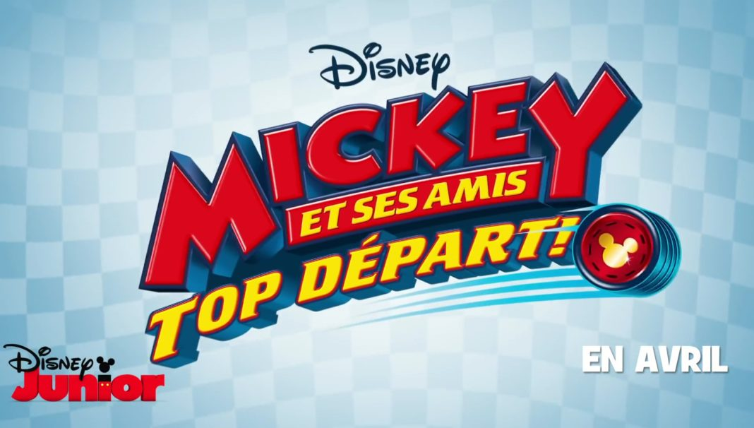 Actu Mickey et ses amis Top Départ serie disney junior