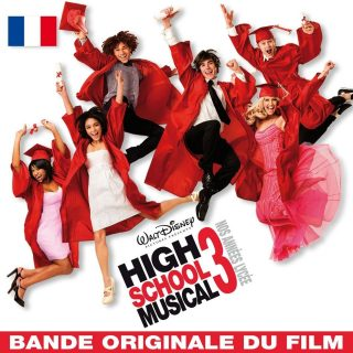 high school musical bande originale disney soundtrack 3 années lycee senior year