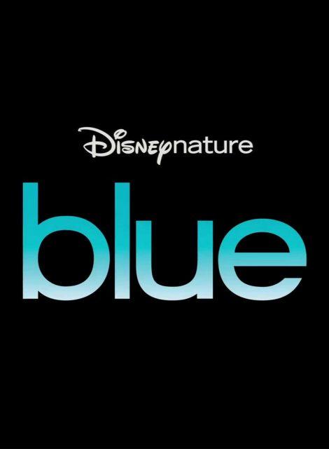 affiche blue disneynature poster disney