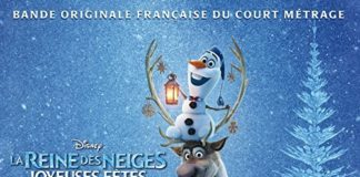 la reine des neiges joyeuses fête olaf disney bande originale soundtrack frozen