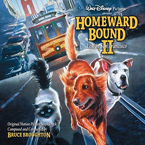 incroyable voyage 2 san francisco homeward bound incredible journey bande originale soundtrack ost disney