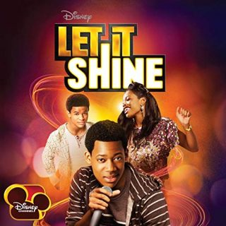 bande originale soundtrack ost score let it shine disney channel