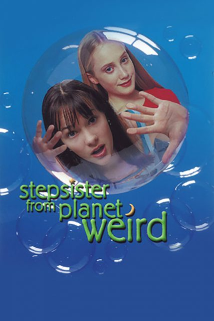 Affiche Poster soeur extraterrestre Stepsister Planet Weird disney channel
