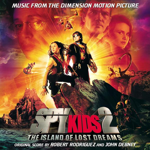 bande originale soundtrack ost score spy kids 2 espions herbe island lost dreams disney dimension