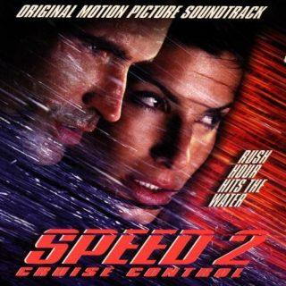 bande originale soundtrack ost score speed 2 cap danger cruise control disney fox