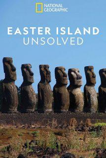 affiche poster île pâques redévoilée easter island unsolved disney national geographic