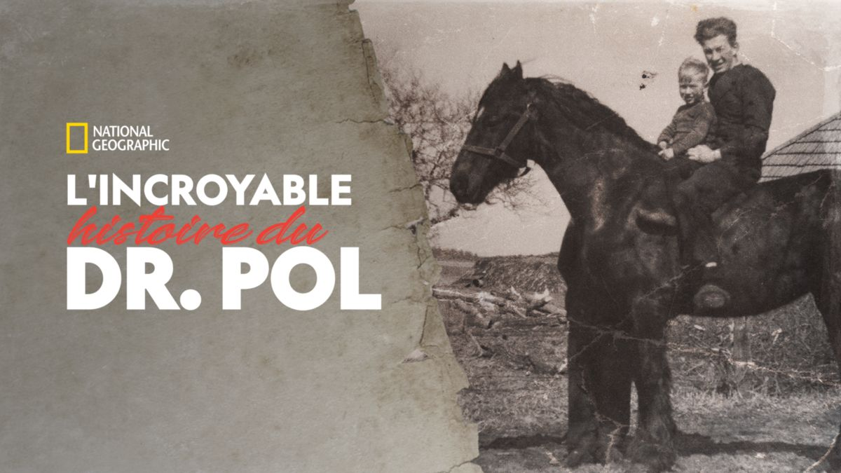 affiche poster incroyable incredible histoire story dr pol disney nat geo
