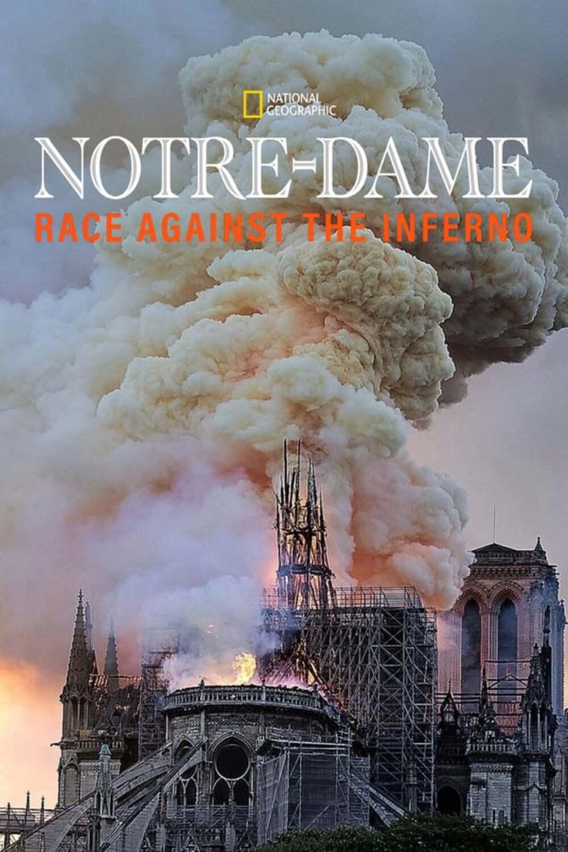 affiche poster notre dame epreuve feu agains inferno disney nat geo