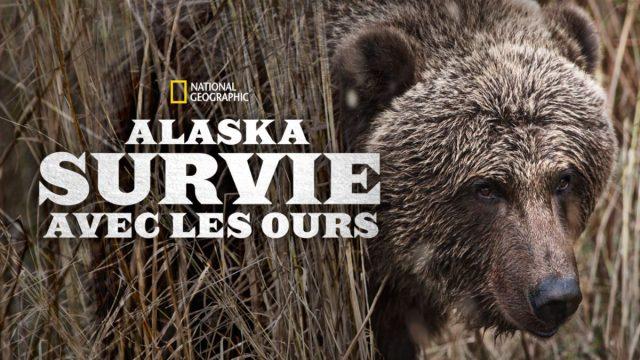 affiche poster alaska survie ours grizzly gauntlet disney nat geo
