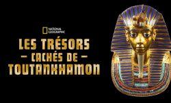 affiche poster tresors caches toutankhamon Tut treasures hidden secrets disney nat geo