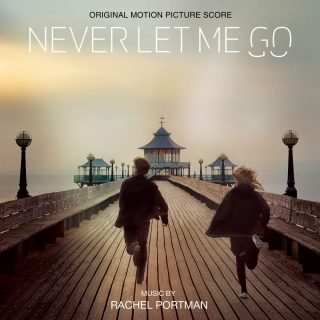 bande originale soundtrack ost score aupres moi toujours never let me go disney fox