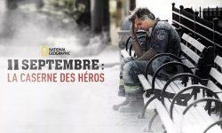 affiche poster 11 septembre caserne heros 9/11 firehouse ground zero disney nat geo