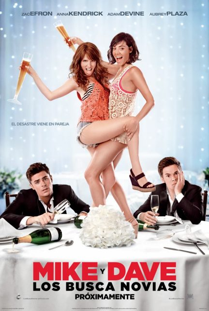 affiche poster hors controle Mike Dave Need Wedding Dates disney fox