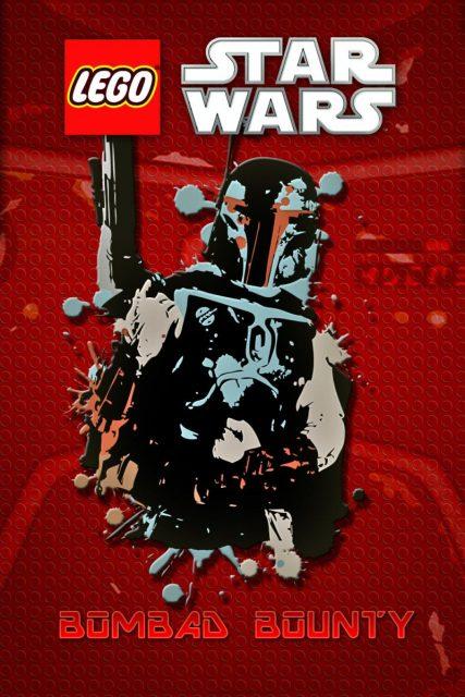 affiche poster lego star wars bombad bounty disney lucasfilm