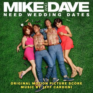 bande originale soundtrack ost core hors controle Mike Dave Need Wedding Dates disney fox