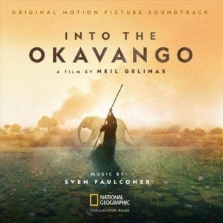 bande originale soundtrack ost score  coeur into okavango disney nat geo