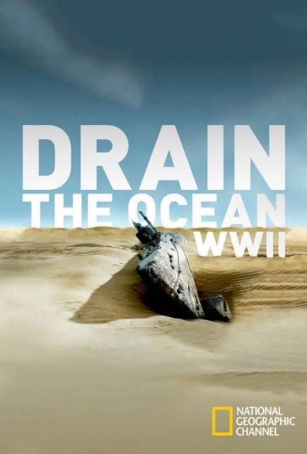 affiche poster secrets épave guerre drain ocean wwii nat geo disney