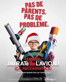 affiche poster maman raté avion home sweet alone recommence