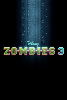 affiche poster zombies 3 disney channel